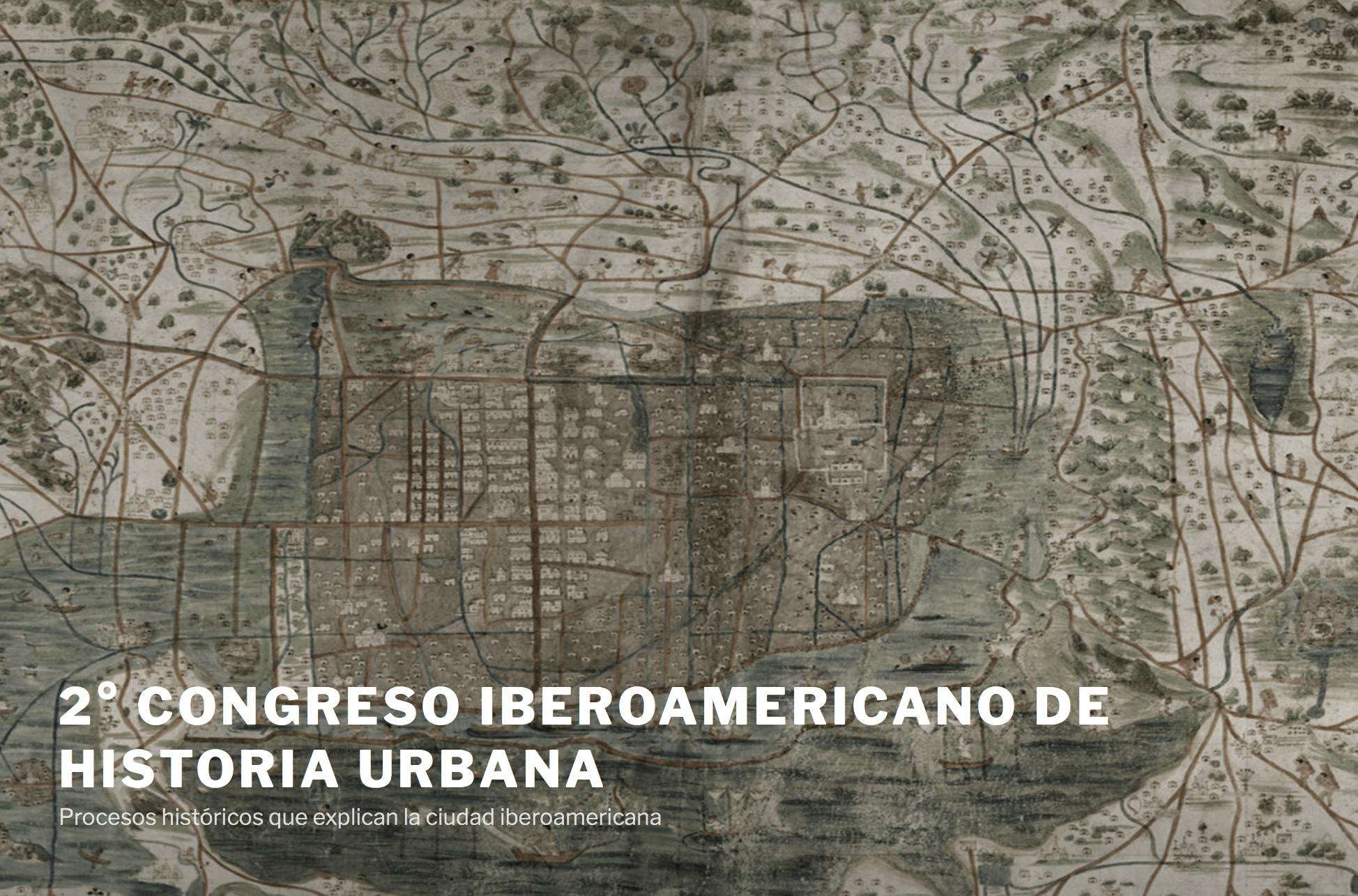 congreso iberoamericano de historia urbana